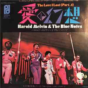 Harold Melvin  The Bluenotes - 愛の幻想 = The Love I Lost (Parts 1  2)