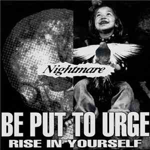 Nightmare  - Be Put To Urge Rise In Yourself