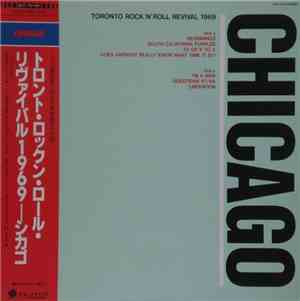 Chicago  - Toronto Rock´n´Roll Revival 1969
