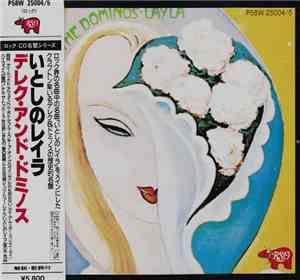 Derek  The Dominos - Layla And Other Assorted Love Songs