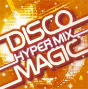 Various - Disco Magic Hyper Mix