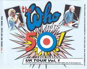 The Who - Hits 50! Uk Tour Vol.1