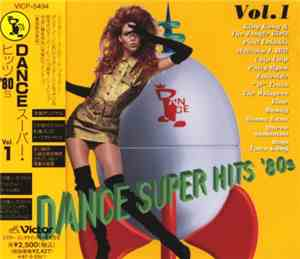 Various - Dance Super Hits 80s Vol.1