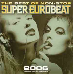 Various - The Best Of Non-Stop Super Eurobeat 2006