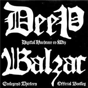 Balzac - Deep Official Bootleg