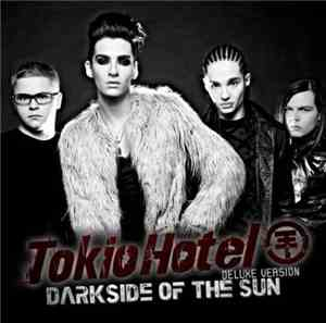 Tokio Hotel - Darkside Of The Sun
