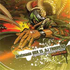 Various - Beatmania IIDX 15 DJ Troopers Original Soundtrack