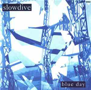 Slowdive - Blue Day