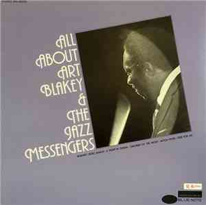 Art Blakey  The Jazz Messengers - All About Art Blakey  The Jazz Messengers