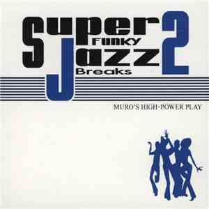 Muro - Super Funky Jazz Breaks 2
