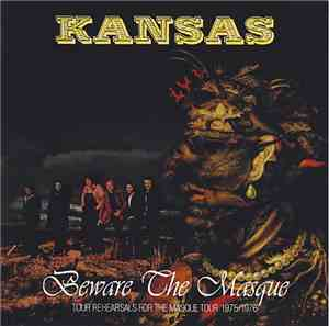 Kansas  - Beware The Masque