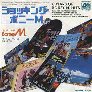 Boney M. - 6 Years Of Boney M. Hits  (Boney M. On 45)