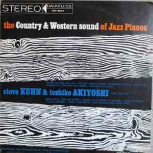 Steve Kuhn, Toshiko Akiyoshi - The Country  Western Sound Of Jazz Pianos