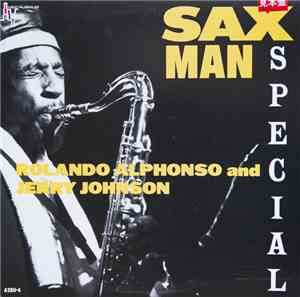 Roland Alphonso, Jerry Johnson - Sax Man Special