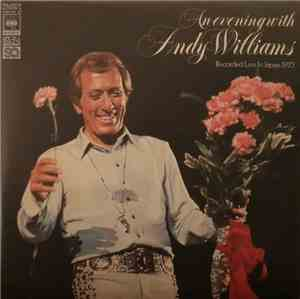 Andy Williams - An Evening With Andy Williams - Recorded Live In Japan 1973