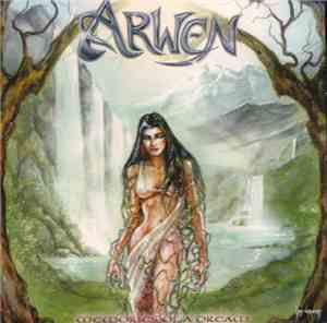 Arwen - Memories Of A Dream