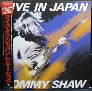 Tommy Shaw - Live In Japan