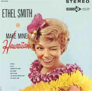 Ethel Smith - Make Mine Hawaiian