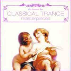 Various - The Greatest Hits - Classical Trance Masterpieces
