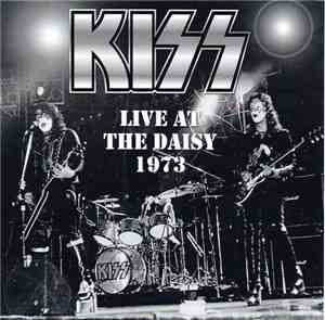 Kiss - Live At The Daisy 1973