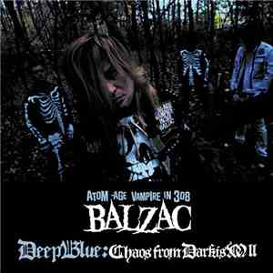 Balzac - Deep Blue: Chaos From Darkism II