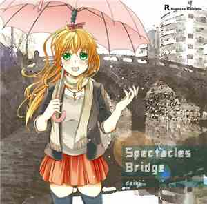 Daiki - Spectacles Bridge