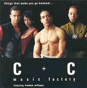 C + C Music Factory - Things That Make You Go Hmmm...