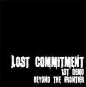 Lost Commitment - Beyond The Frontier