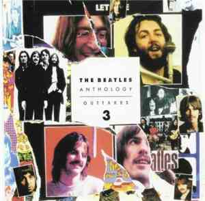 The Beatles - Anthology Outtakes Vol. 3
