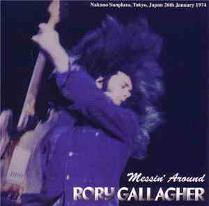 Rory Gallagher - Messin Around