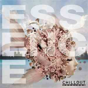 Various - Essence - Chillout Sessions