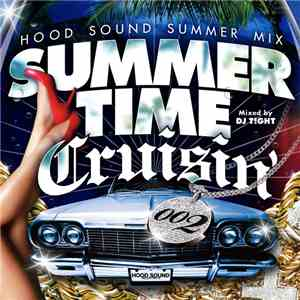Various - Summer Time Cruisin 002 -Hood Sound Summer Mix-