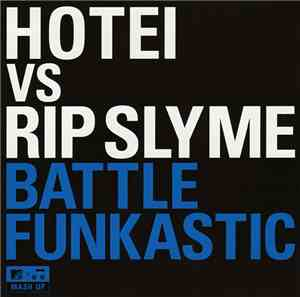 Hotei vs Rip Slyme - Battle Funkastic