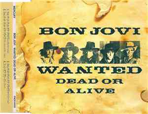Bon Jovi - Wanted Dead Or Alive