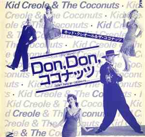 Kid Creole And The Coconuts, Malcolm McLaren - Dont Take My CoconutsSoweto