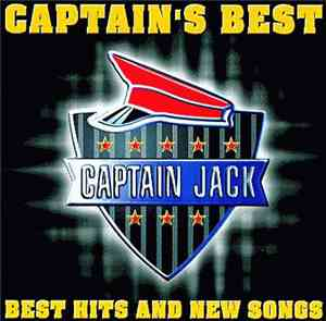 Captain Jack - Captains Best: Best Hits And New Songs