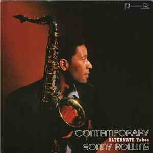 Sonny Rollins - Contemporary Alternate Takes