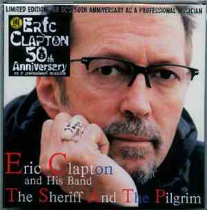 Eric Clapton And His Band - The Sheriff And The Pilgrim