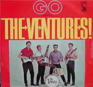The Ventures - Go With The Ventures