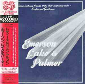 Emerson, Lake  Palmer - Welcome Back My Friends To The Show That Never Ends ...