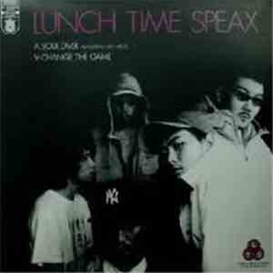 Lunch Time Speax - Soul Diver  Change The Game