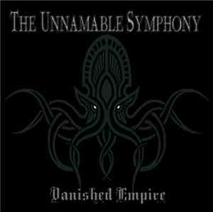 Vanished Empire - The Unnamable Symphony