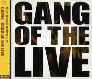 Camel  - Gang Of The Live