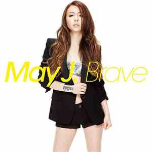 May J. - Brave