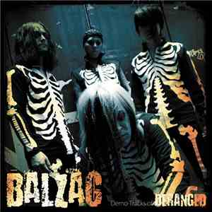 Balzac - Demo Tracks Of Deranged