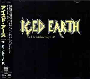 Iced Earth - The Melancholy E.P.