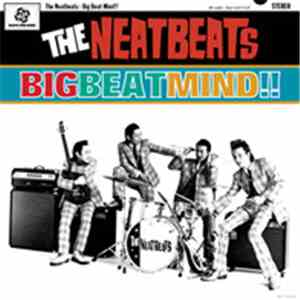 The Neatbeats - Big Beat Mind!!