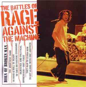 Rage Against The Machine - Born Of Broken Man