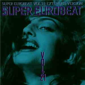 Various - Super Eurobeat Vol. 21 - Extended Version