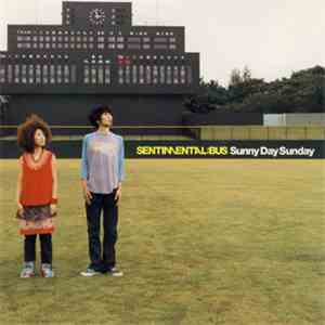 Sentimental Bus - Sunny Day Sunday